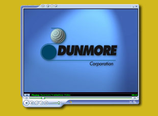 Digital Video Project for Dunmore Corporation by Dynamic Digital Advertising